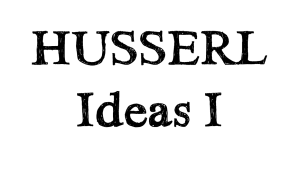 Husserl Ideas I