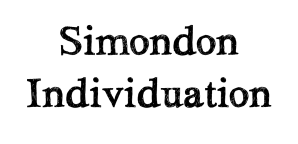 Simondon Individution