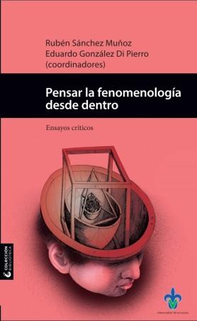 Pensar la fenomenología desde dentro